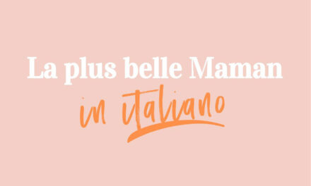 "I podcast ""La plus belle Maman in italiano"" sono on-line"