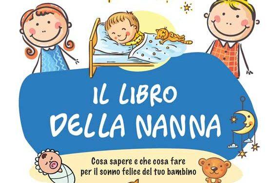 Il libro della nanna – Cosa sapere e cosa fare per il sonno felice del tuo bambino