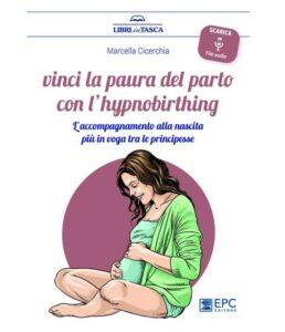 Vinci la paura del parto con l'hypnobirthing